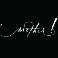 【劇情解構系列】 Mother! (媽媽!)